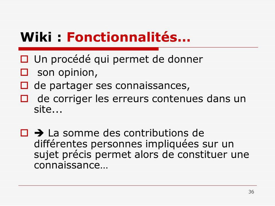 Wiki : Fonctionnalités…