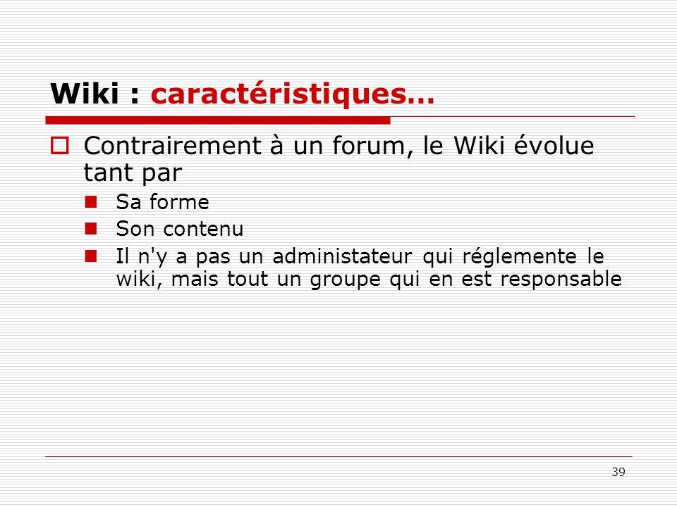 Wiki : caractéristiques…