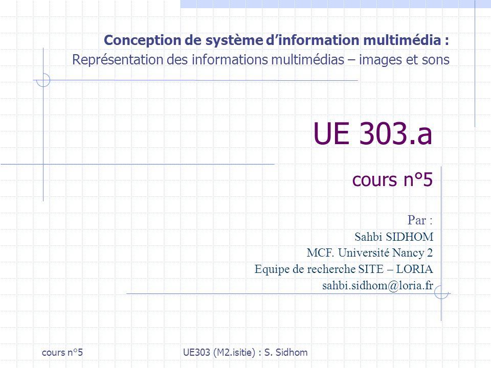 UE 303.a cours n°5 Conception de système d'information multimédia :