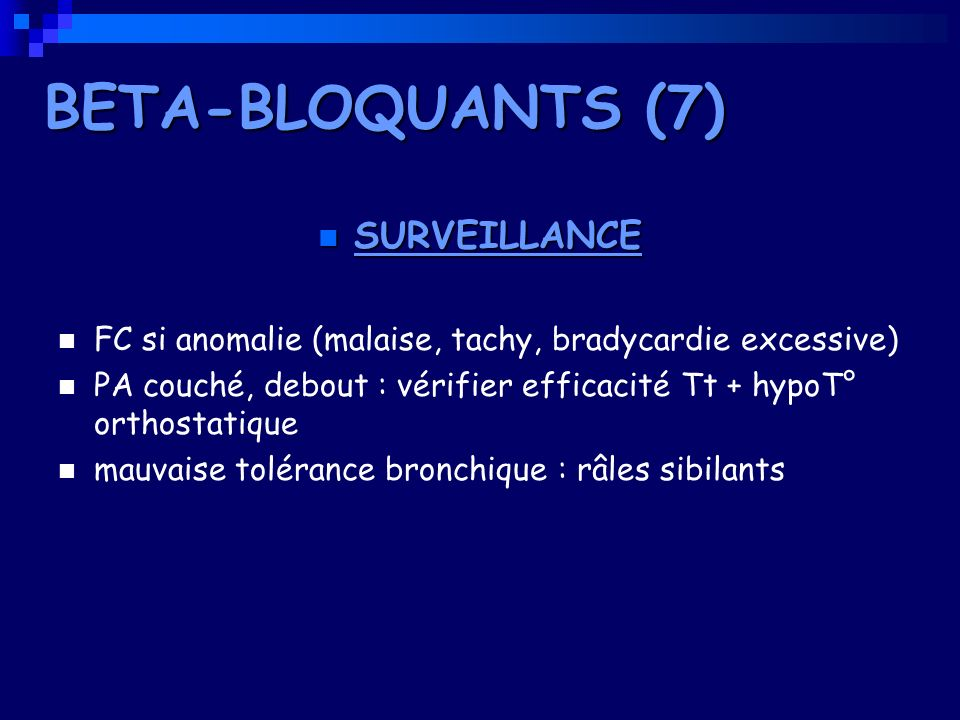BETA-BLOQUANTS (7) SURVEILLANCE