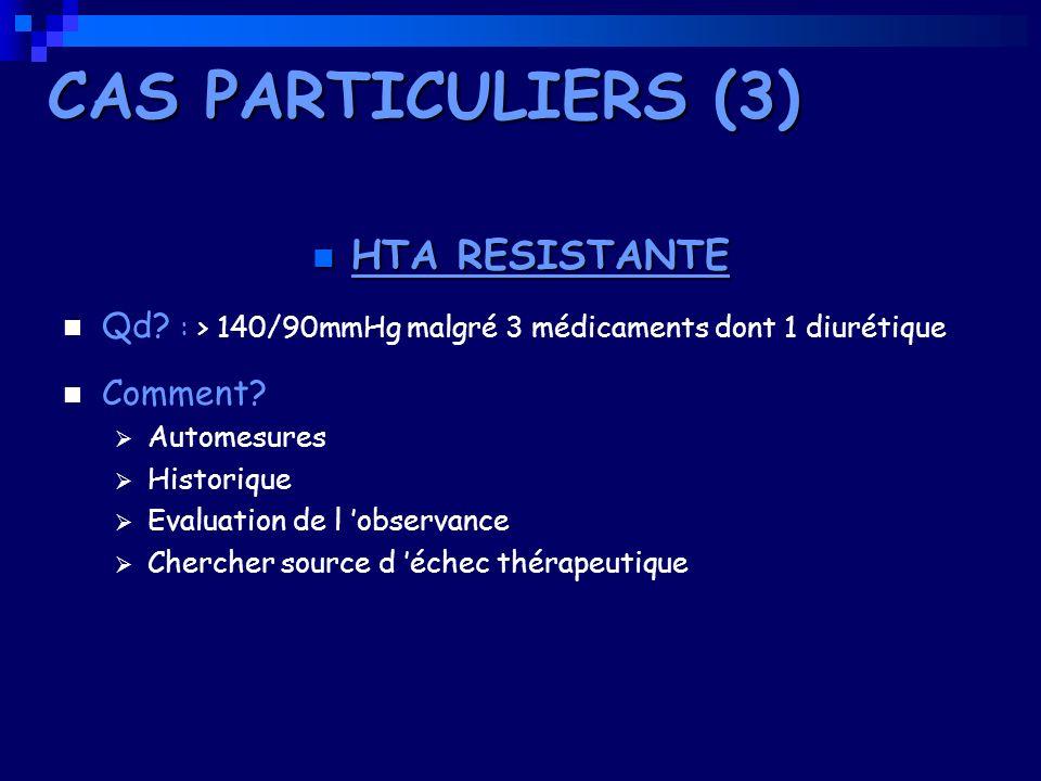 CAS PARTICULIERS (3) HTA RESISTANTE