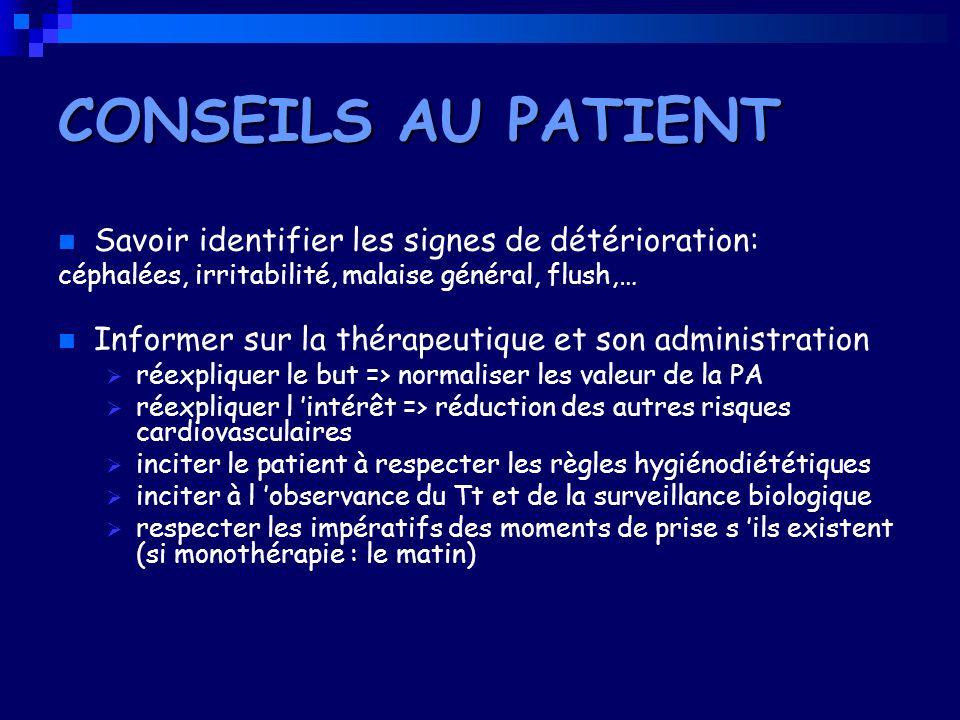 CONSEILS AU PATIENT Savoir identifier les signes de détérioration: