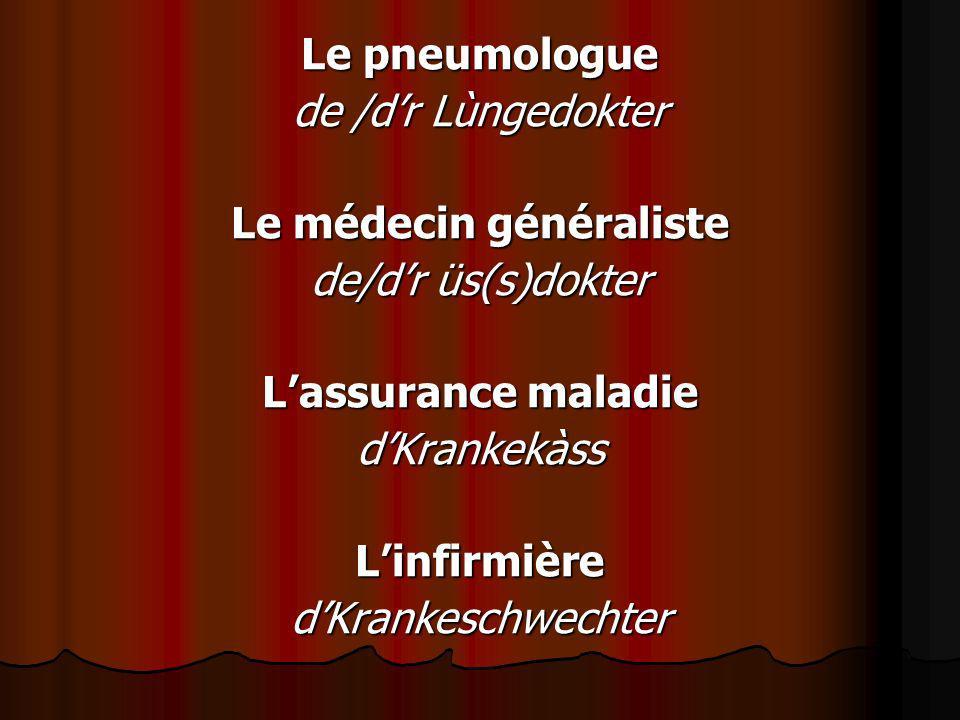 Le médecin généraliste