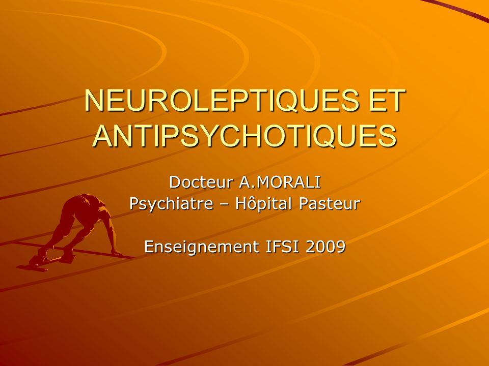 NEUROLEPTIQUES ET ANTIPSYCHOTIQUES