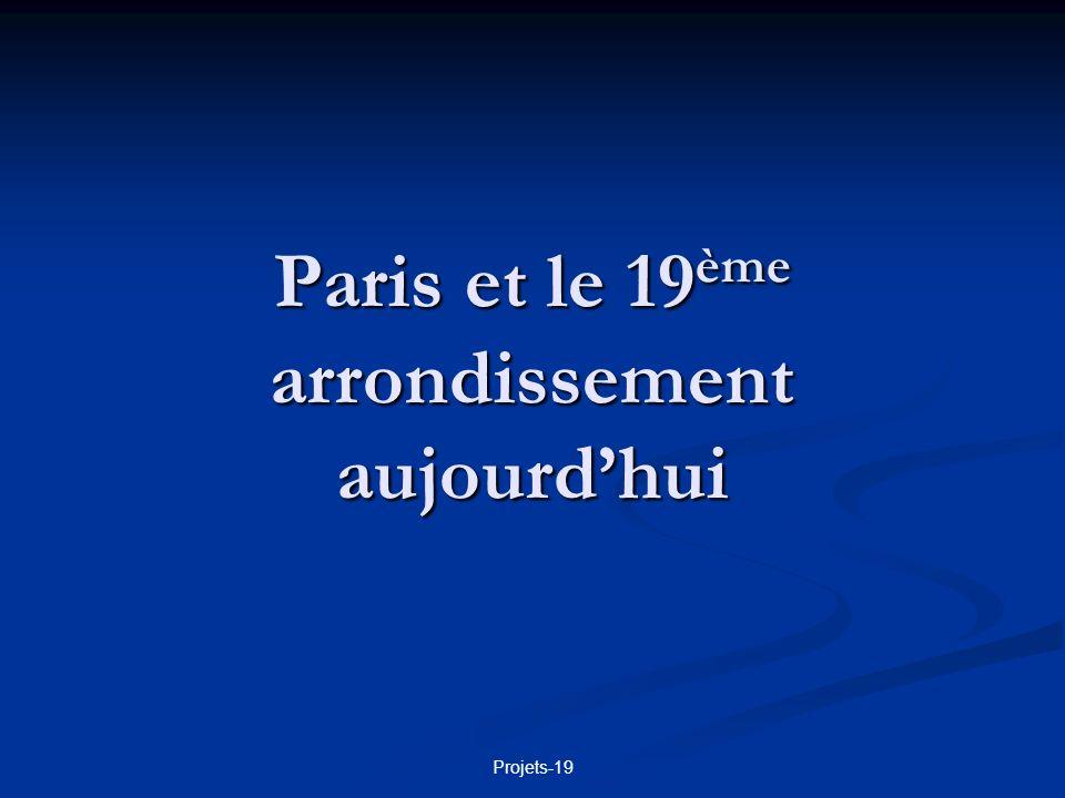 Paris et le 19ème arrondissement aujourd'hui