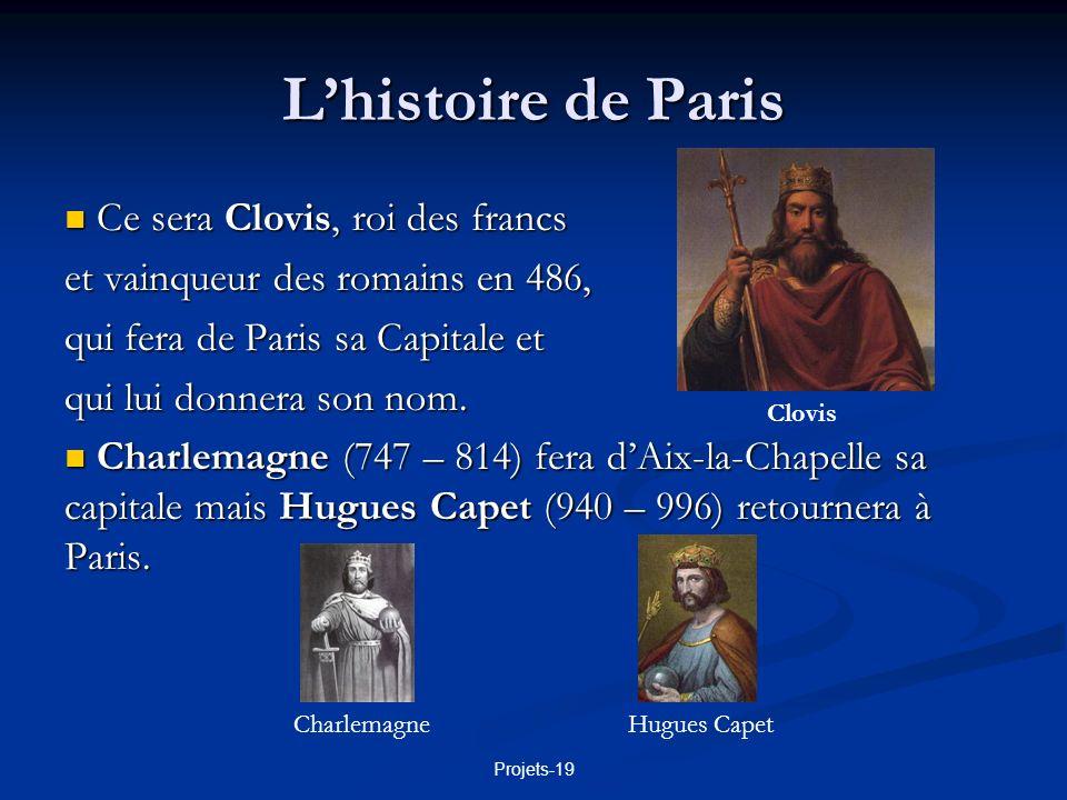 L'histoire de Paris Ce sera Clovis, roi des francs