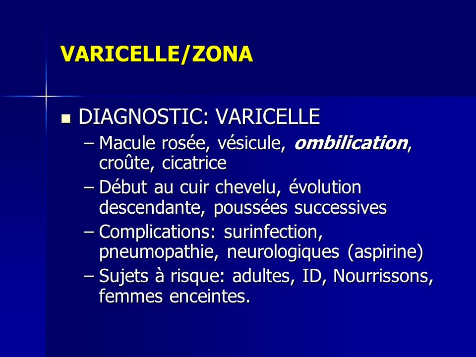 DIAGNOSTIC: VARICELLE