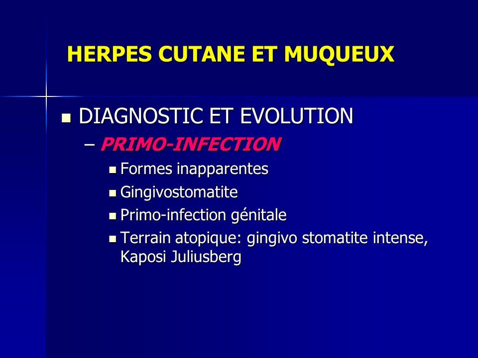 HERPES CUTANE ET MUQUEUX