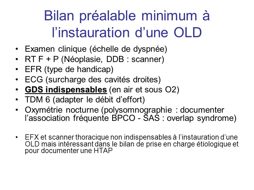 Bilan préalable minimum à l'instauration d'une OLD
