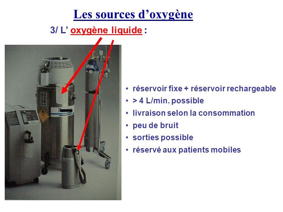 Les sources d'oxygène 3/ L' oxygène liquide :