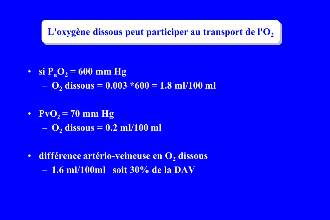 L oxygène dissous peut participer au transport de l O2