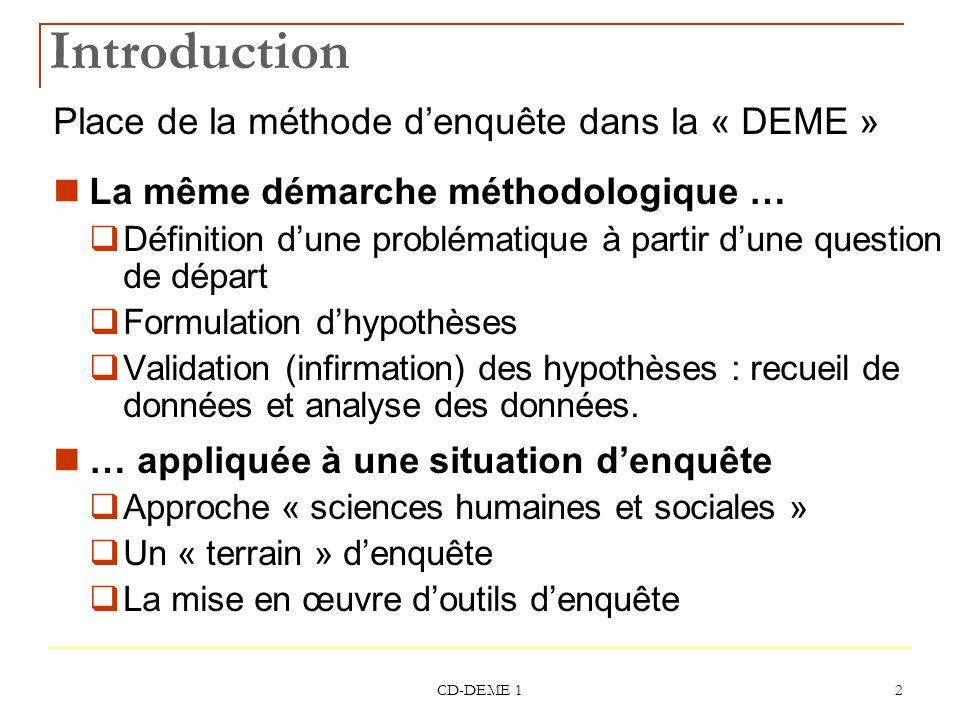 Introduction Place de la méthode d'enquête dans la « DEME »