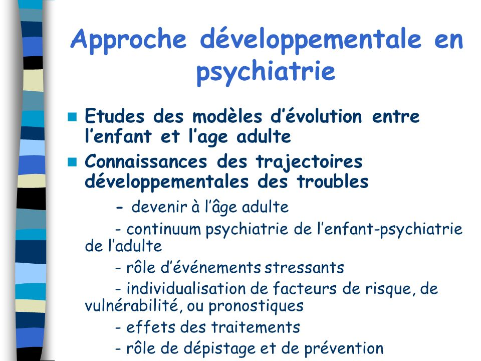 Approche développementale en psychiatrie