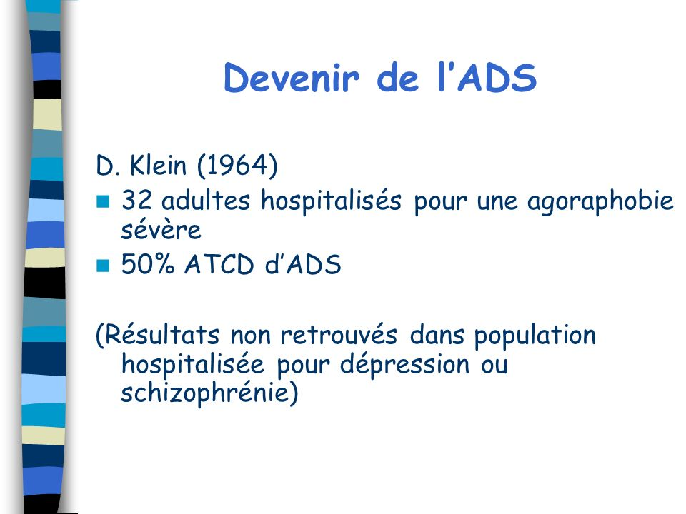 Devenir de l'ADS D. Klein (1964)