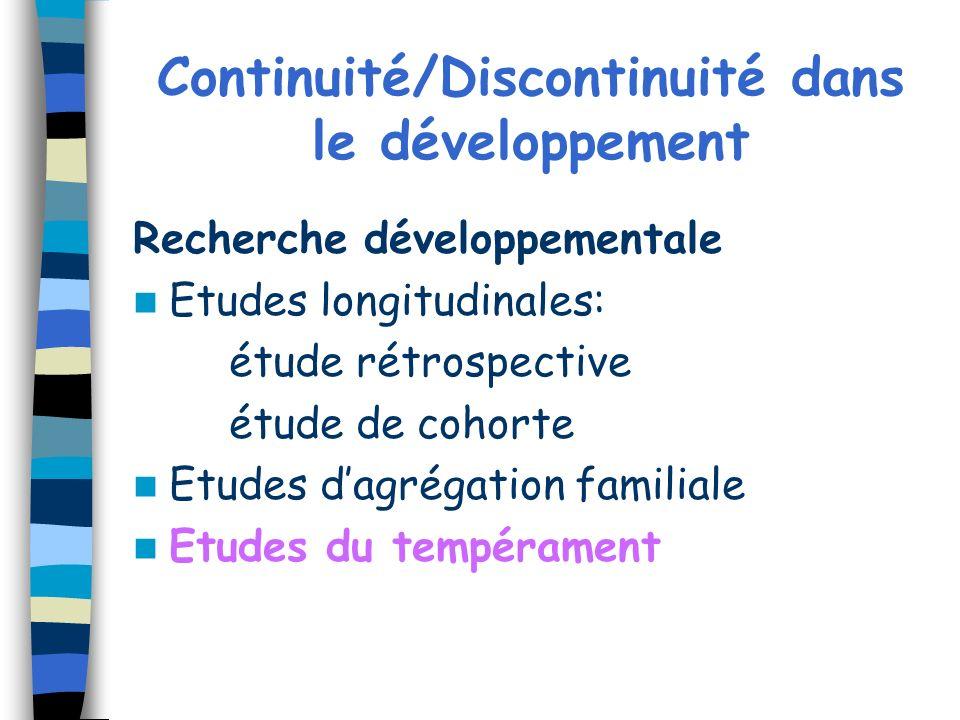 Continuité/Discontinuité dans le développement