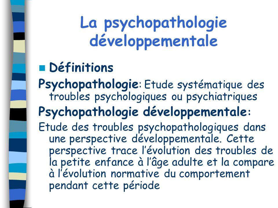La psychopathologie développementale