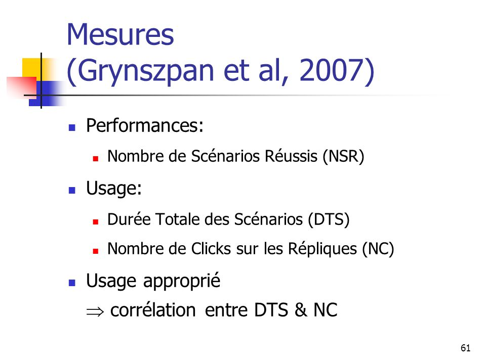 Mesures (Grynszpan et al, 2007)