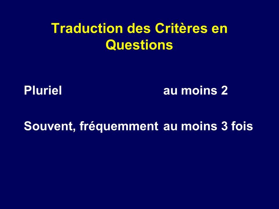 Traduction des Critères en Questions