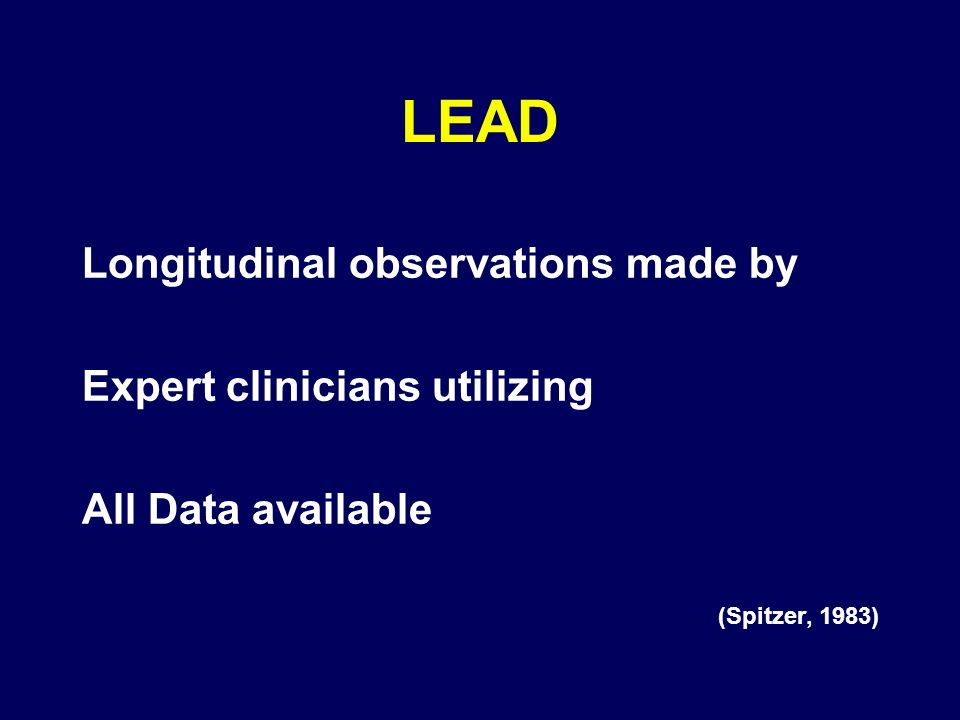 LEAD Longitudinal observations made by Expert clinicians utilizing