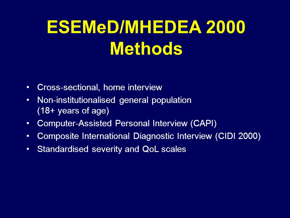 ESEMeD/MHEDEA 2000 Methods