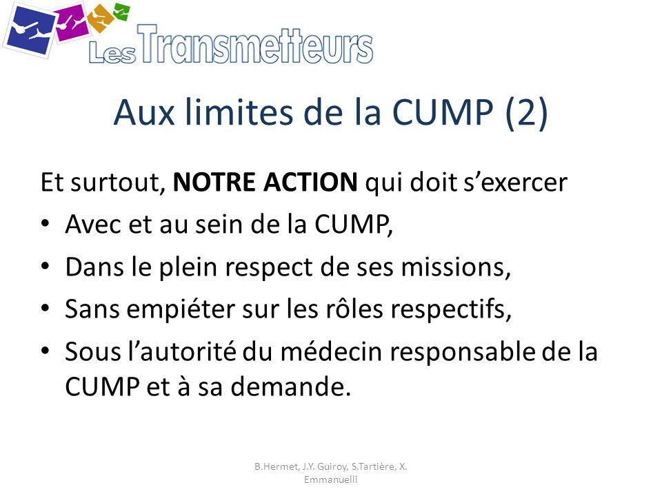 Aux limites de la CUMP (2)