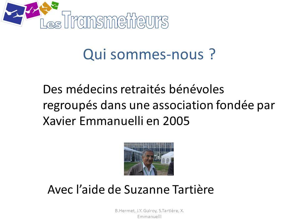 B.Hermet, J.Y. Guiroy, S.Tartière, X. Emmanuelli