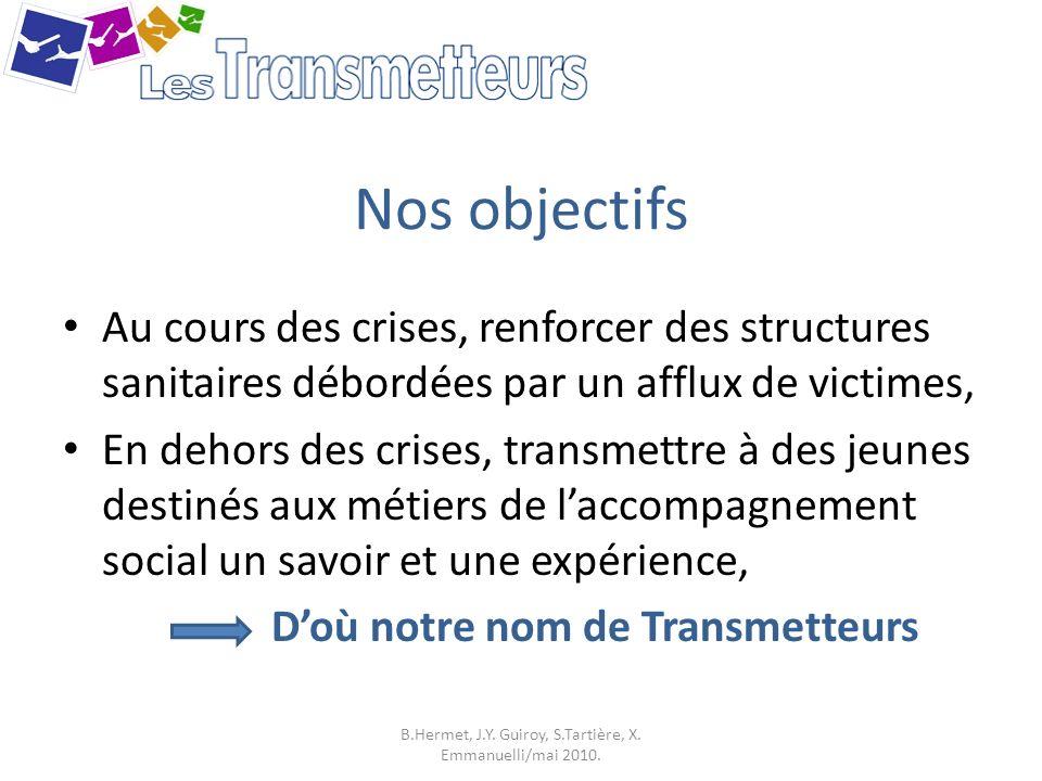 B.Hermet, J.Y. Guiroy, S.Tartière, X. Emmanuelli/mai 2010.