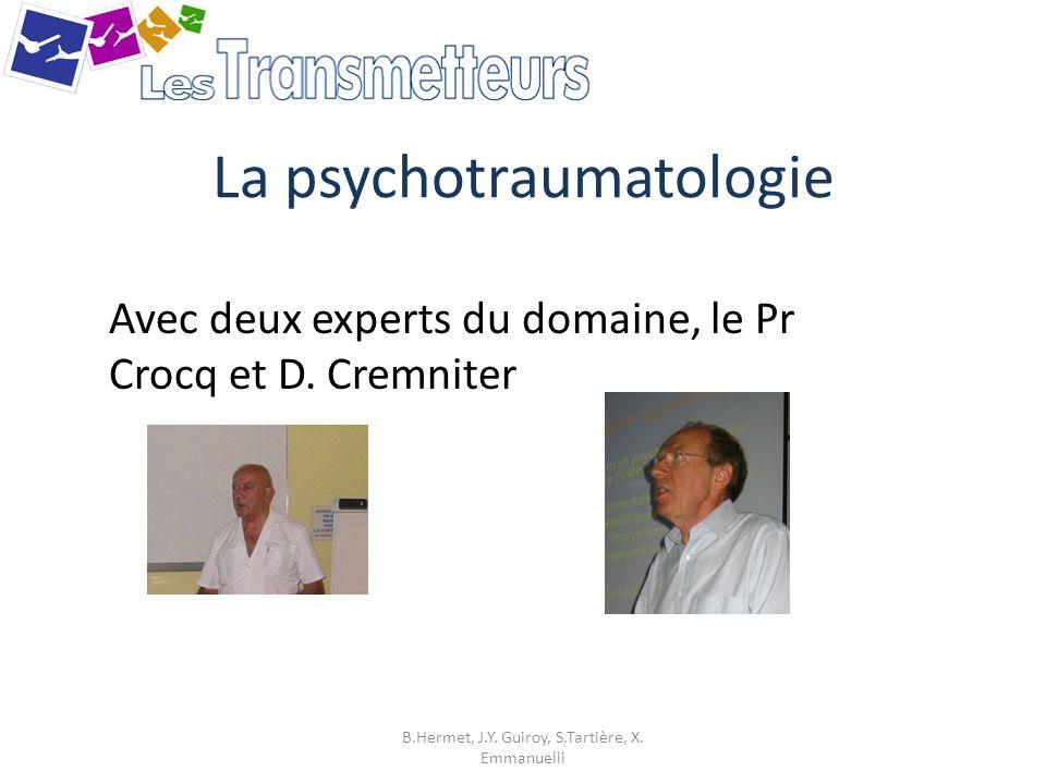 La psychotraumatologie