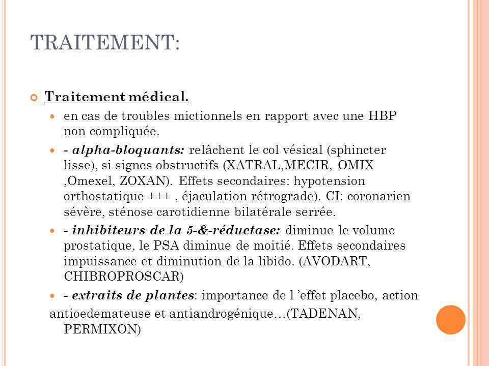 TRAITEMENT: Traitement médical.