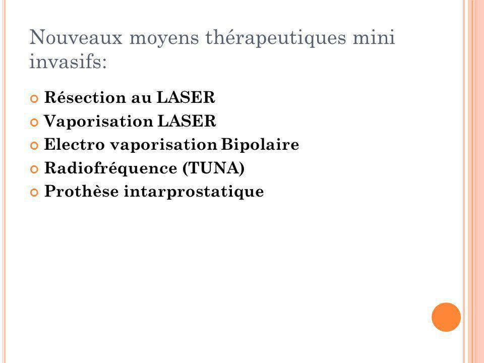 Nouveaux moyens thérapeutiques mini invasifs: