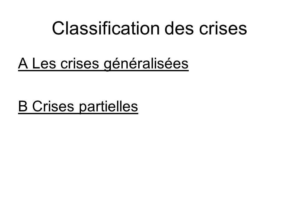 Classification des crises