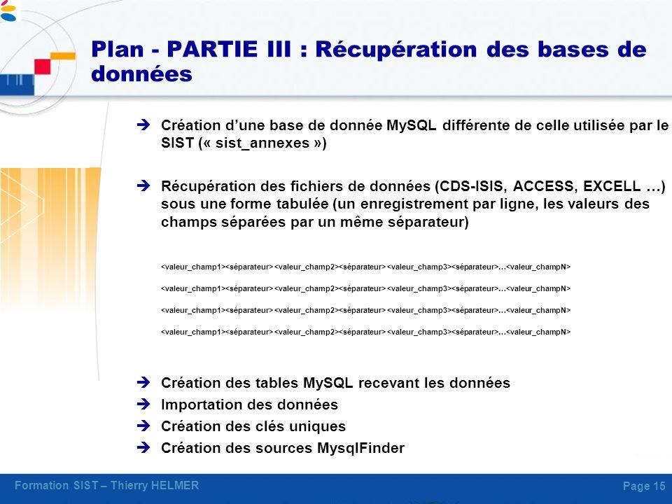 Plan - PARTIE III : Récupération des bases de données