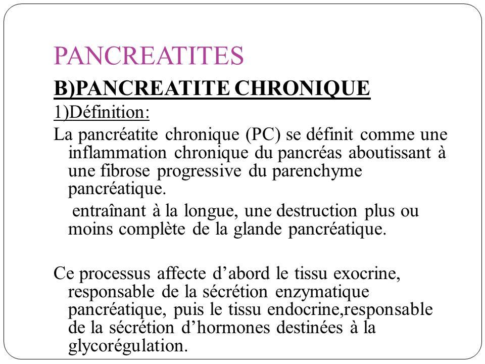 PANCREATITES B)PANCREATITE CHRONIQUE 1)Définition: