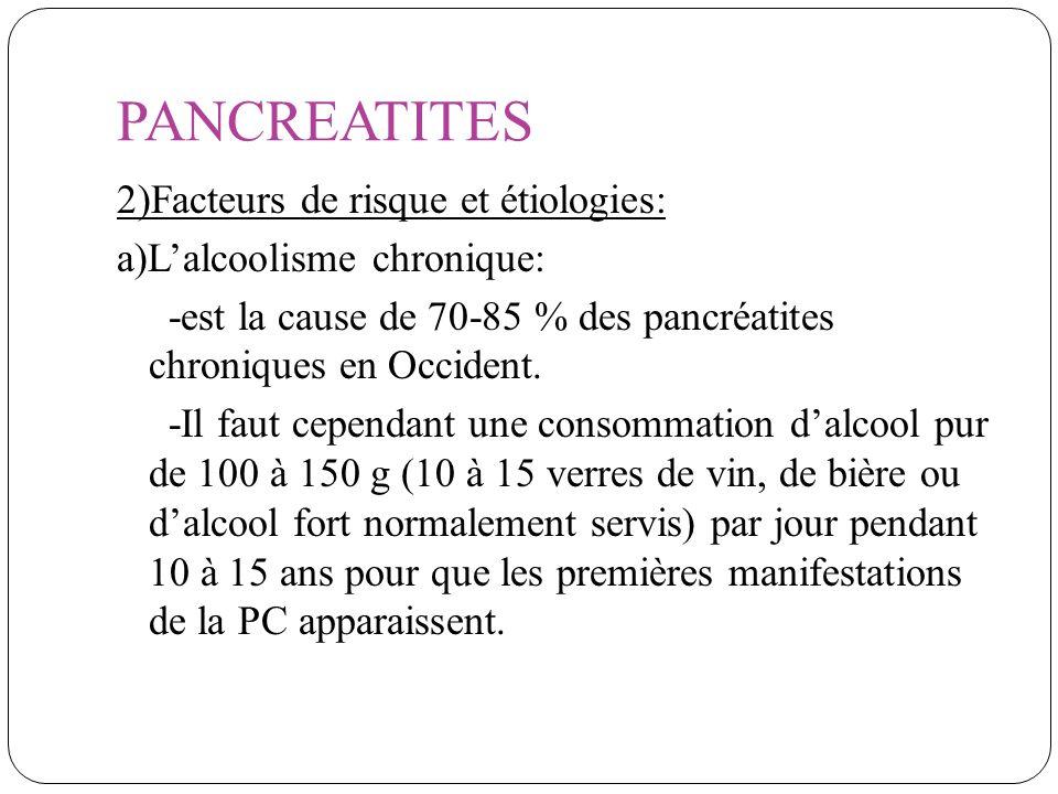 PANCREATITES 2)Facteurs de risque et étiologies: