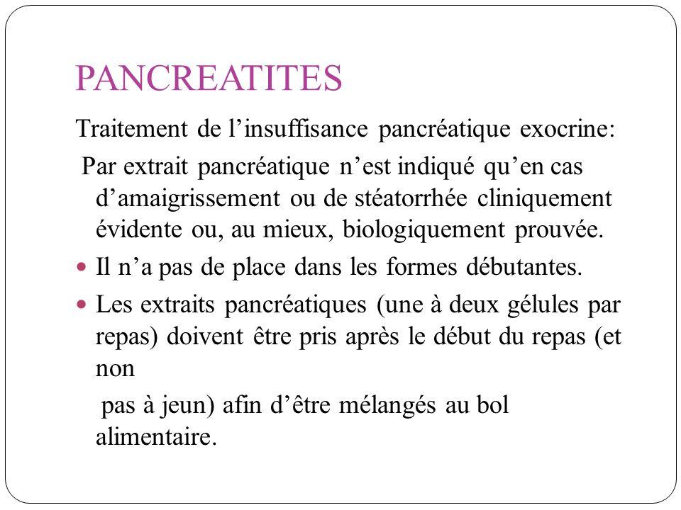 PANCREATITES Traitement de l'insuffisance pancréatique exocrine: