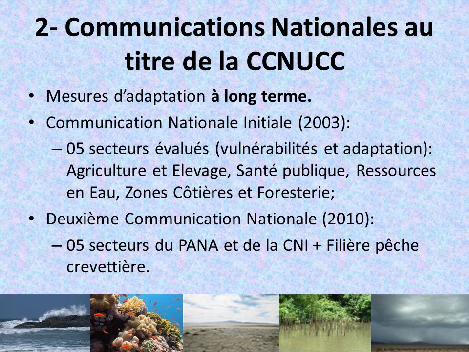 2- Communications Nationales au titre de la CCNUCC