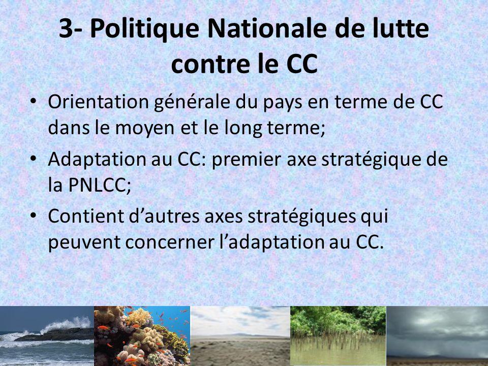 3- Politique Nationale de lutte contre le CC