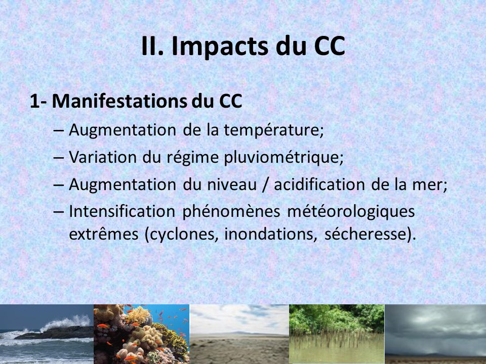 II. Impacts du CC 1- Manifestations du CC