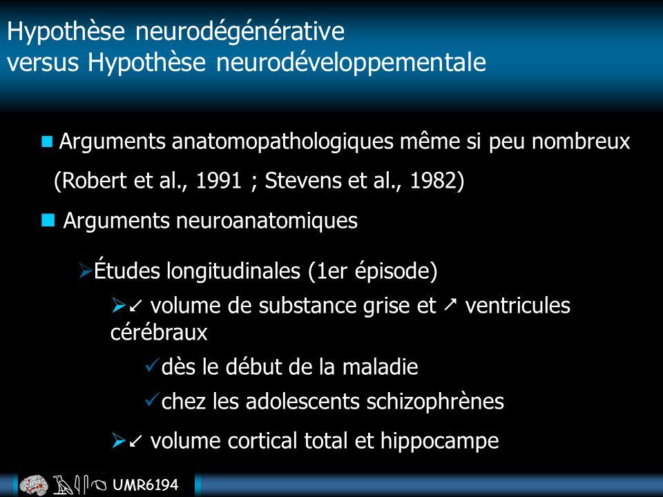 Hypothèse neurodégénérative versus Hypothèse neurodéveloppementale