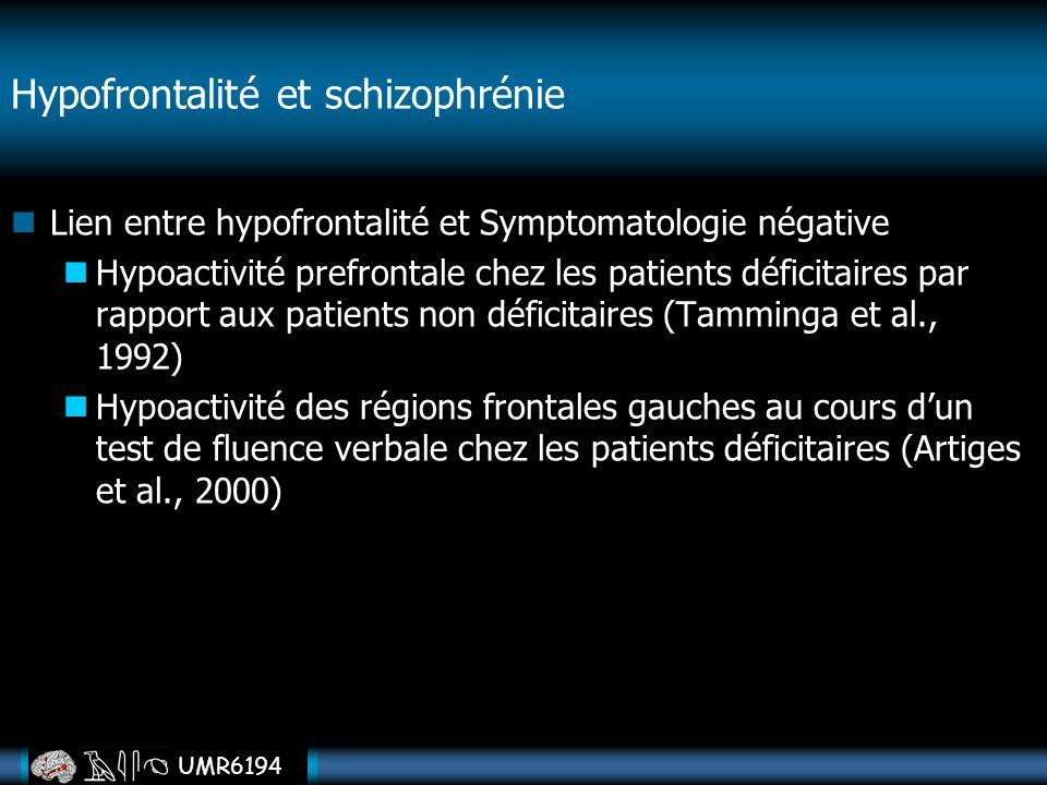 Hypofrontalité et schizophrénie