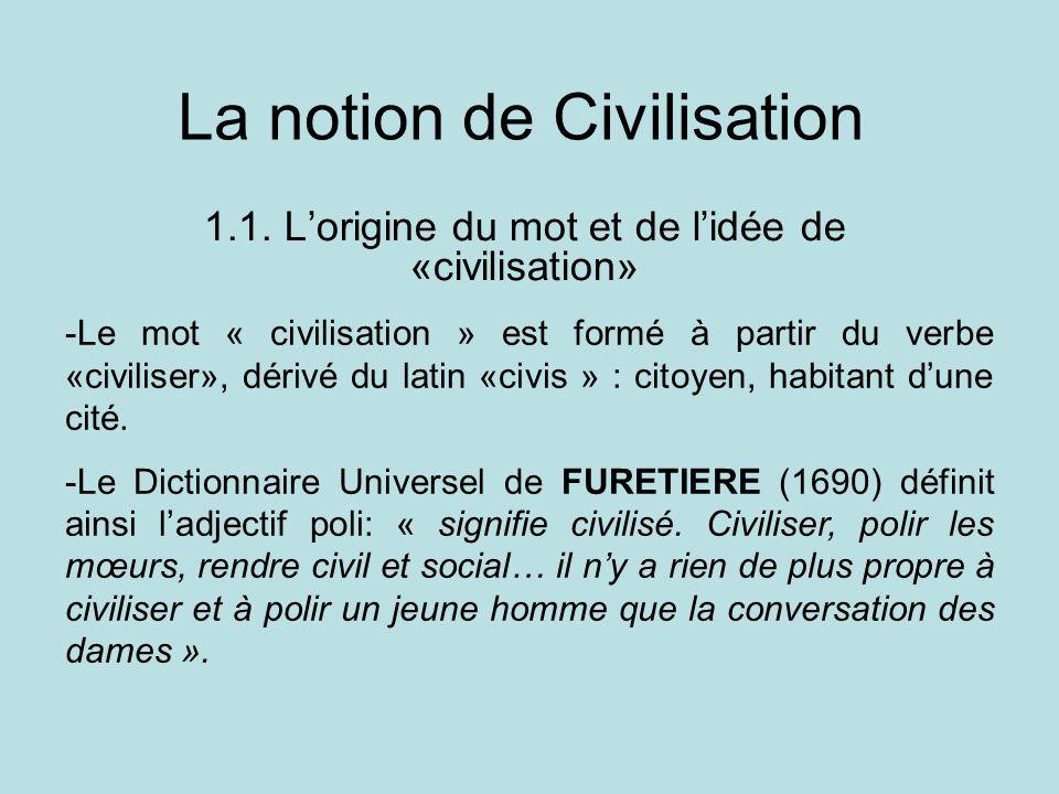 La notion de Civilisation