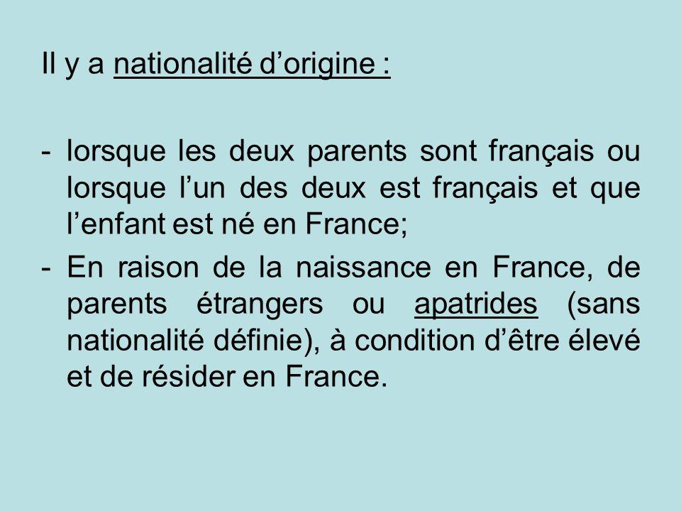 Il y a nationalité d'origine :
