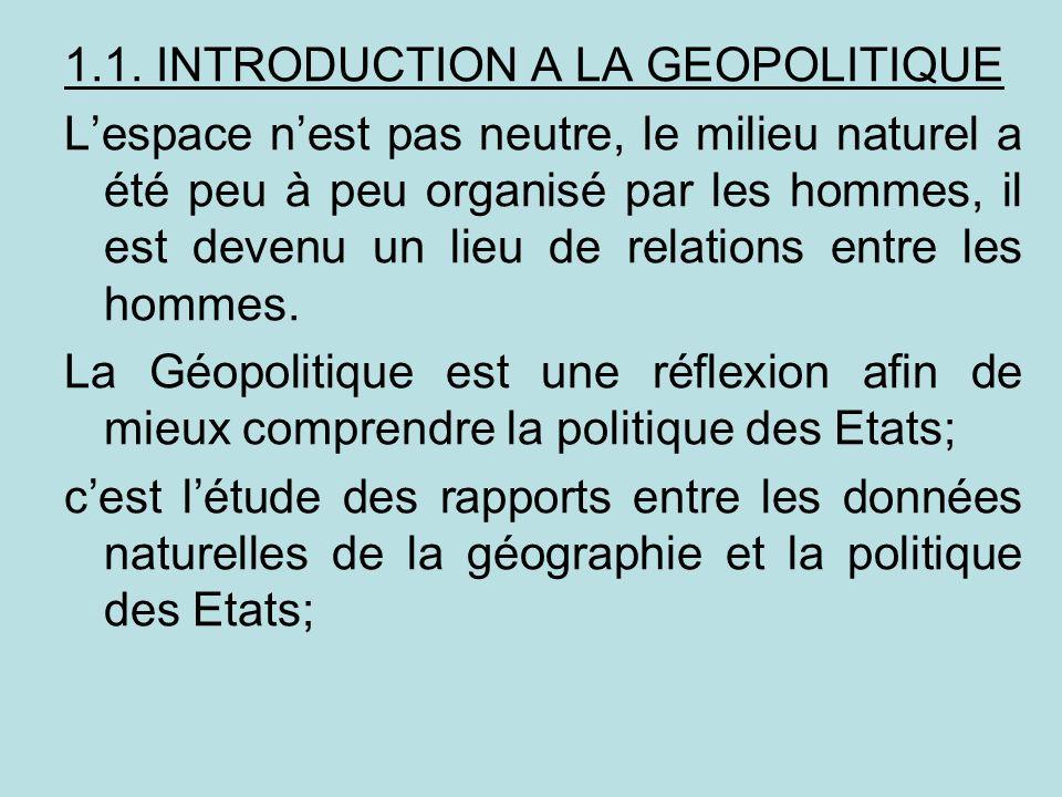 1.1. INTRODUCTION A LA GEOPOLITIQUE