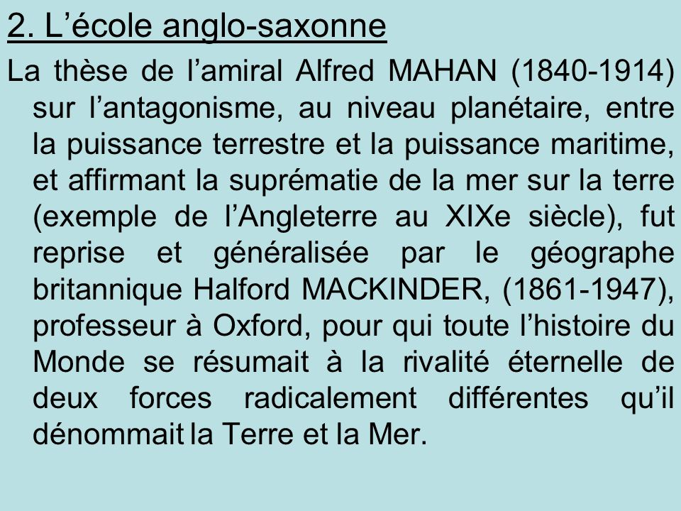 2. L'école anglo-saxonne