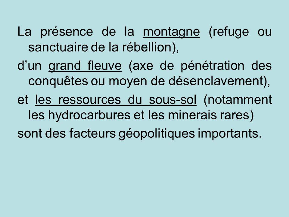La présence de la montagne (refuge ou sanctuaire de la rébellion),