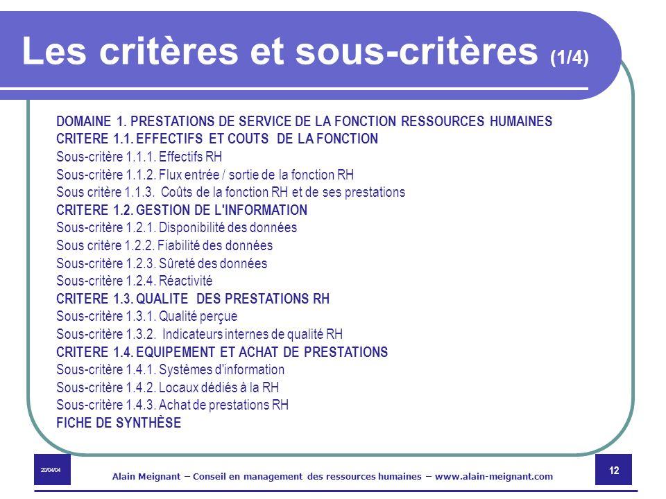 Les critères et sous-critères (1/4)
