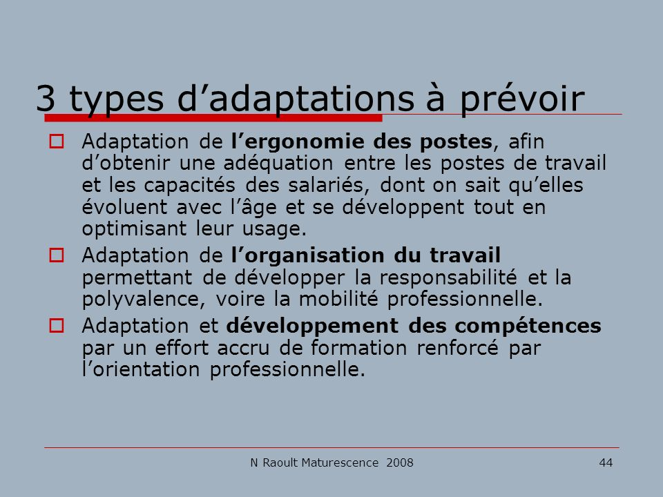 3 types d'adaptations à prévoir