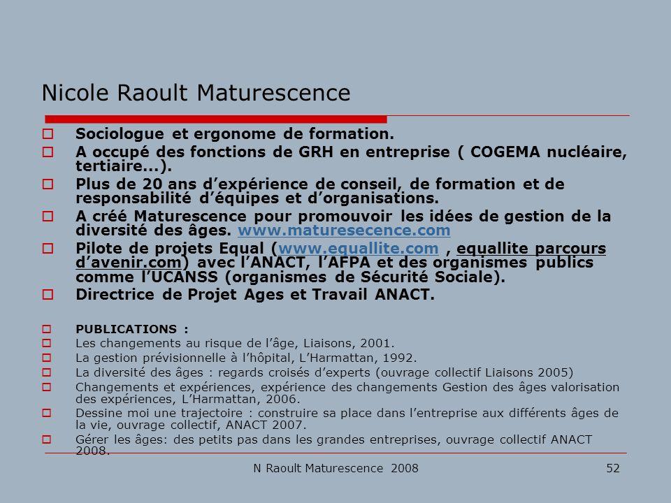 Nicole Raoult Maturescence
