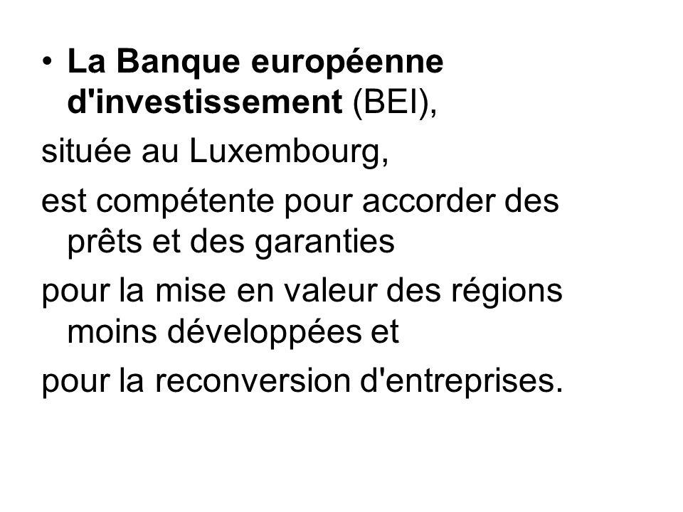 La Banque européenne d investissement (BEI),