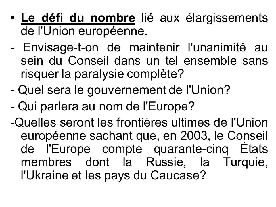 Le défi du nombre lié aux élargissements de l Union européenne.